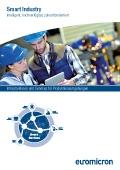 Smart Industry: Intelligent, hochverfügbar, zukunftsorientiert