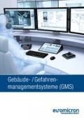 Gebäude- / Gefahren- Managementsystem (GMS)
